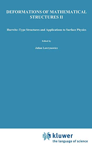 Deformations of Mathematical Structures II: Hurwitz-Type Structures and Applications to Surface ...