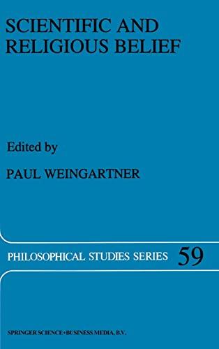 9780792325956: Scientific and Religious Belief (Philosophical Studies Series)