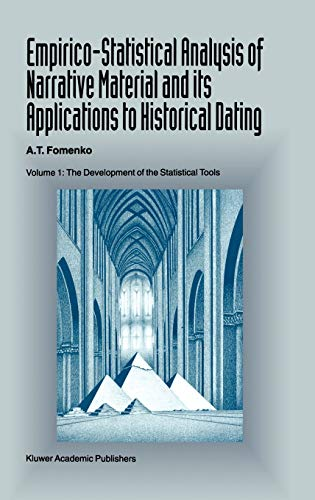 9780792326045: Empirico-Statistical Analysis of Narrative Material and Its Applications to Historical Dating: The Development of the Statistical Tools