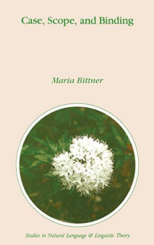 Case, Scope, and Binding: M. Bittner