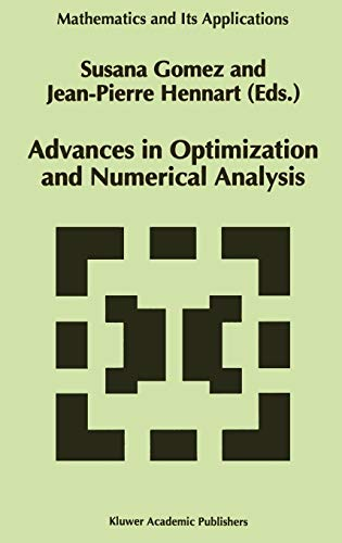 9780792326731: Advances in Optimization and Numerical Analysis: Proceedings of the Sixth Workshop on Optimization and Numerical Analysis, Oaxaca, Mexico (Mathematics and Its Applications)