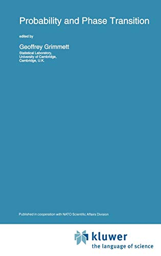 Probability and Phase Transition (NATO Science Series C: Mathematical and Physical Sciences, Volume...