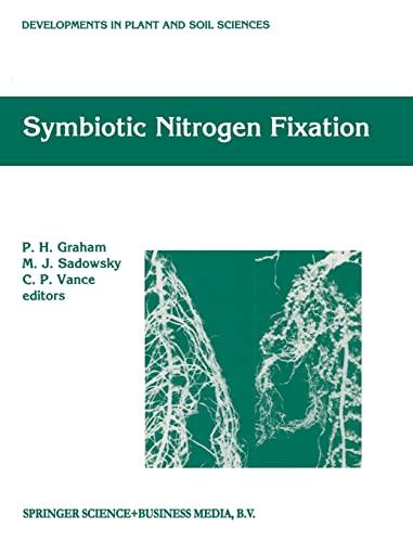 9780792327813: Symbiotic Nitrogen Fixation (Developments in Plant and Soil Sciences)