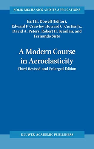 9780792327882: A Modern Course in Aeroelasticity