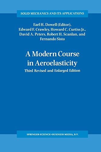 9780792327899: A Modern Course in Aeroelasticity (Solid Mechanics and Its Applications)