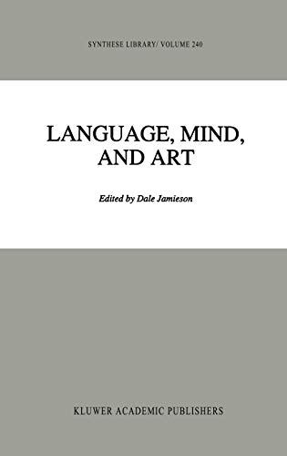 Language, Mind, and Art Essays in Appreciation and Analysis, in Honor of Paul Ziff Synthese Library
