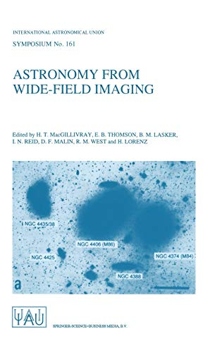 Astronomy from Wide-Field Imaging: Proceedings of the