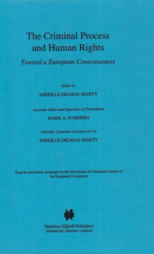 9780792329442: The Criminal Process and Human Rights: Toward a European Consciousness
