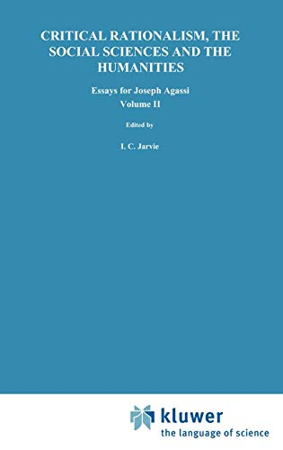 Critical Rationalism, the Social Sciences and the: Agassi, Joseph