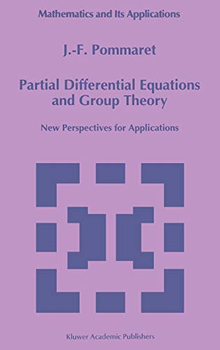 9780792329664: Partial Differential Equations and Group Theory: New Perspectives for Applications (Mathematics and Its Applications)