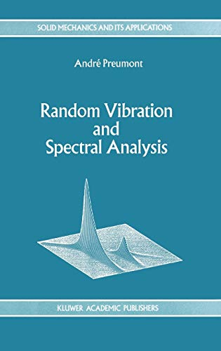 9780792330363: Random Vibration and Spectral Analysis