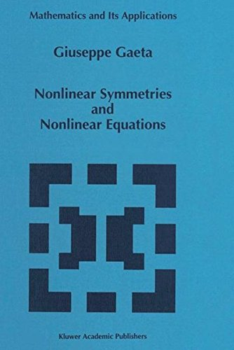 9780792330486: Nonlinear Symmetries and Nonlinear Equations (Mathematics and Its Applications)