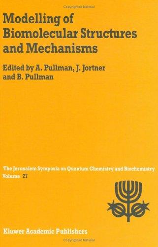 Modelling of Biomolecular Structures and Mechanisms (Jerusalem