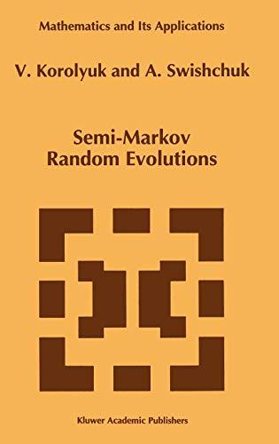 9780792331506: Semi-Markov Random Evolutions (Mathematics and Its Applications)