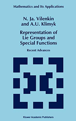 9780792332107: Representation of Lie Groups and Special Functions: Recent Advances (Mathematics and Its Applications)