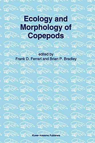 Ecology and Morphology of Copepods: Proceedings of the 5th International Conference on Copepoda, ...