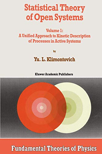 9780792332428: Statistical Theory of Open Systems - Volume 1: A Unified Approach to Kinetic Description of