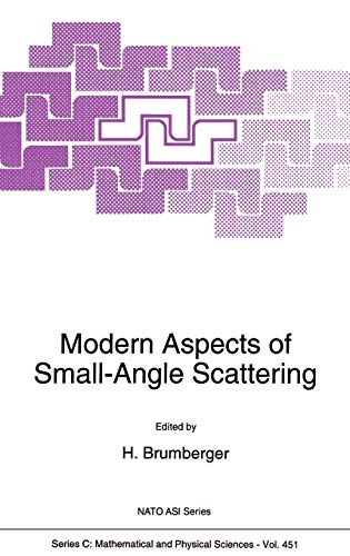 Modern Aspects of Small-Angle Scattering (Nato Science Series C:)