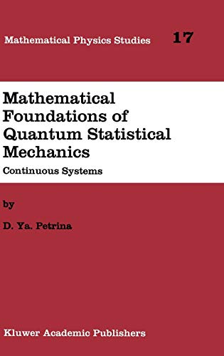 9780792332589: Mathematical Foundations of Quantum Statistical Mechanics: Continuous Systems