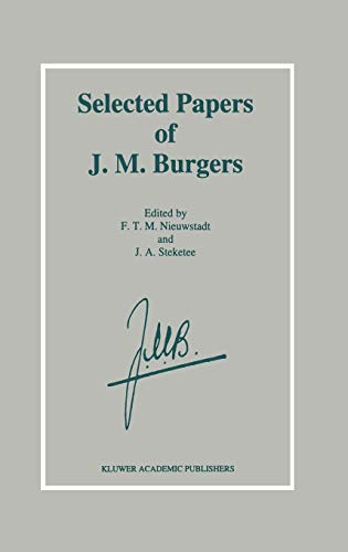 9780792332657: Selected Papers of J. M. Burgers