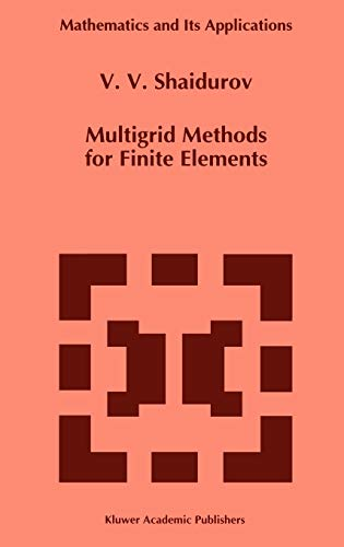 Multigrid Methods for Finite Elements: Shaidurov, V. V.