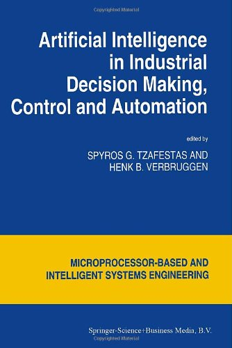 9780792333203: Artificial Intelligence in Industrial Decision Making, Control and Automation (Intelligent Systems, Control and Automation: Science and Engineering)