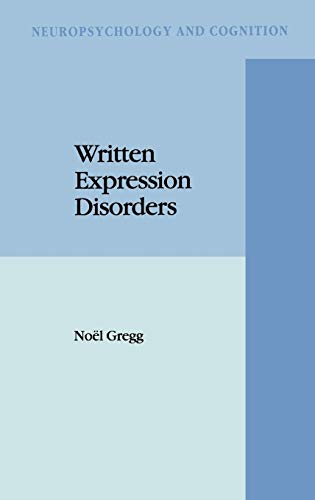 Written Expression Disorders: N. GREGG
