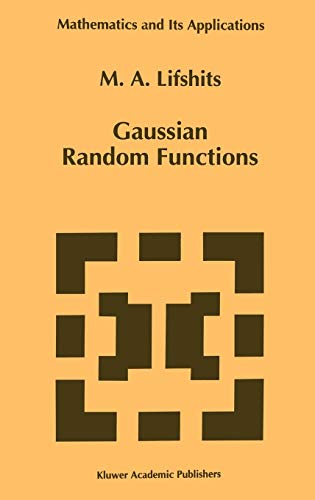 9780792333852: Gaussian Random Functions (Mathematics and Its Applications)