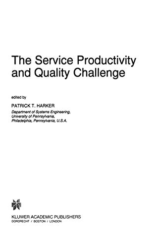 9780792334477: The Service Productivity and Quality Challenge (International Studies in the Service Economy)