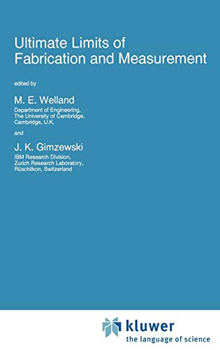 9780792335047: Ultimate Limits of Fabrication and Measurement (Nato Science Series E:)