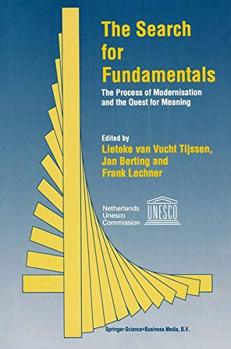 The Search for Fundamentals: The Process of Modernisation and the Quest for Meaning: Lieteke van ...