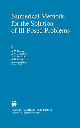 9780792335832: Numerical Methods for the Solution of Ill-Posed Problems (Mathematics and Its Applications)