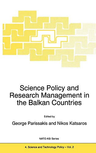 9780792335993: Science Policy and Research Management in the Balkan Countries (Nato Science Partnership Subseries: 4)