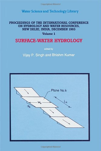 9780792336501: Proceedings of the International Conference on Hydrology and Water Resources, New Delhi, India, December 1993, Vol. 1: Surface-Water Hydrology