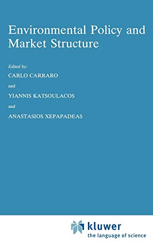 9780792336563: Environmental Policy and Market Structure (Economics, Energy and Environment)