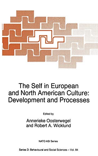 9780792336723: The Self in European and North American Culture: Development and Processes (Nato Science Series D:)