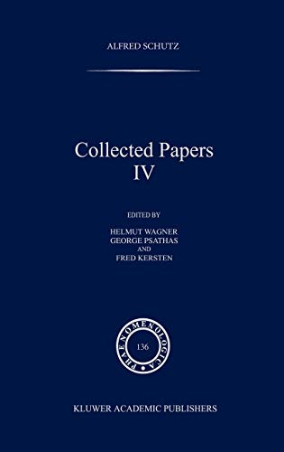 9780792337607: Collected Papers, Vol. 4 (Phaenomenologica, No. 136)