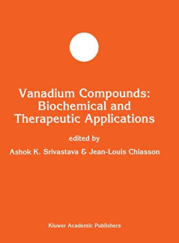 9780792337621: Vanadium Compounds: Biochemical and Therapeutic Applications: Biochemical and Theraputic Applications (Developments in Molecular and Cellular Biochemistry)