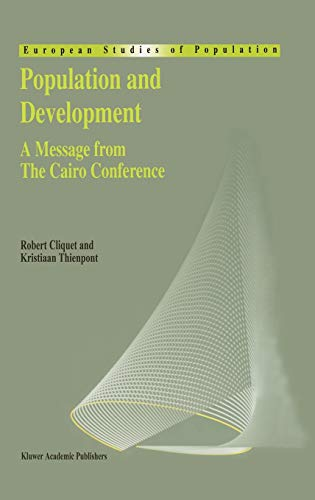 9780792337638: Population and Development: A Message from The Cairo Conference (European Studies of Population)