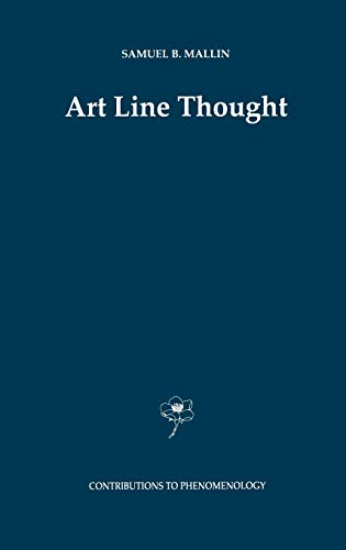 9780792337744: Art Line Thought (Contributions To Phenomenology)