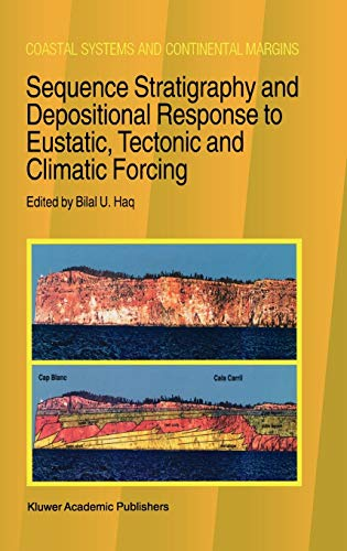 9780792337805: Sequence Stratigraphy and Depositional Response to Eustatic, Tectonic and Climatic Forcing (Coastal Systems and Continental Margins)