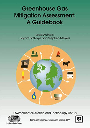 Greenhouse Gas Mitigation Assessment: A Guidebook (Environmental Science and Technology Library): ...