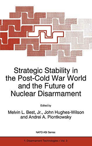 Strategic Stability in the Post-Cold War World: Melvin L. Best