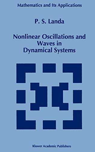 9780792339311: Nonlinear Oscillations and Waves in Dynamical Systems (Mathematics and Its Applications)