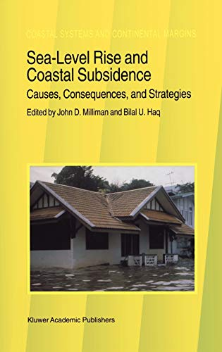9780792339335: Sea-Level Rise and Coastal Subsidence: Causes, Consequences, and Strategies (Coastal Systems and Continental Margins)