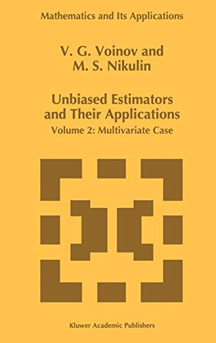 9780792339397: 002: Unbiased Estimators and their Applications: Volume 2: Multivariate Case (Mathematics and Its Applications)