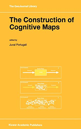 9780792339496: The Construction of Cognitive Maps (GeoJournal Library)