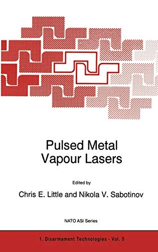 9780792340027: Pulsed Metal Vapour Lasers (Nato Science Partnership Subseries: 1)