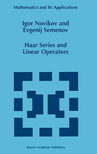 9780792340065: Haar Series and Linear Operators (Mathematics and Its Applications)