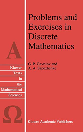 9780792340362: Problems and Exercises in Discrete Mathematics (Texts in the Mathematical Sciences)